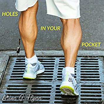 Holes in Your Pocket