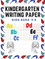 Kindergarten writing paper Kids Ages 3-5: lines for ABC,handwriting practice,drawing,workbook, size (8.5 * 11) inch.