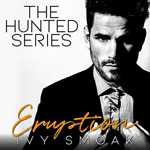 Eruption Audiobook By Ivy Smoak cover art