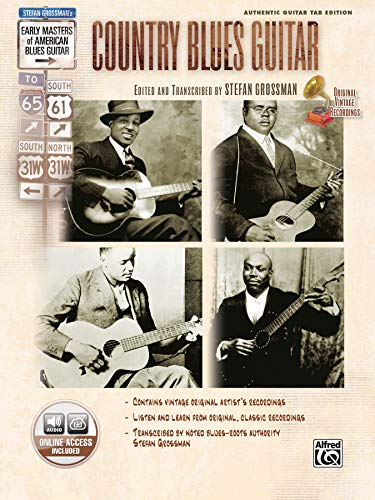Stefan Grossman's Early Masters of American Blues Guitar: Country Blues Guitar, Book & Online Audio
