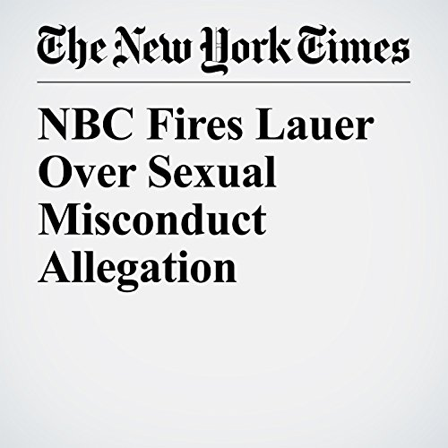 NBC Fires Lauer Over Sexual Misconduct Allegation copertina