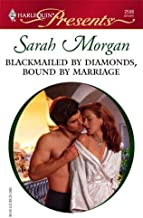Blackmailed by Diamonds, Bound by Marriage (A Mediterranean Marriage Book 7)
