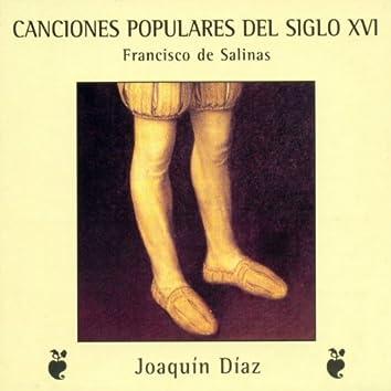 Canciones Populares Del Siglo XVI. Francisco de Salinas