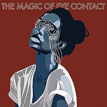 magic of eye contact
