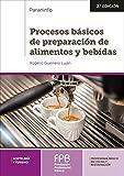 Procesos Básicos de Preparación de Alimentos y Bebidas