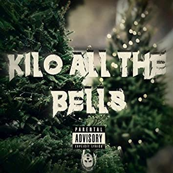 Kilo all the Bells