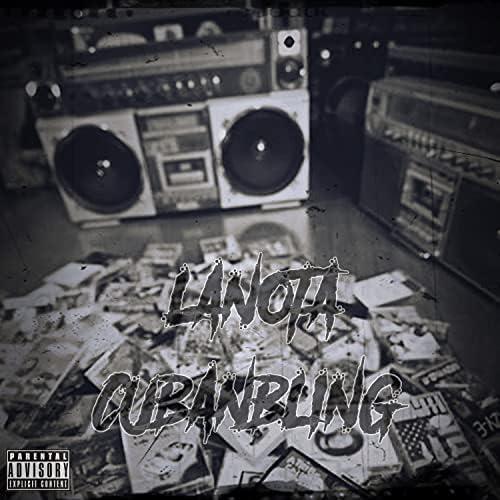 Cuban Bling & LaNota