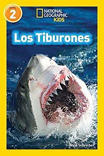 National Geographic Readers: Los Tiburones (Sharks) (National Geographic para Ninos, Nivel 2 / National Geographic Kids, Level 2)