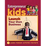 Entrepreneur Kids: Launch Your Own Business (English Edition)