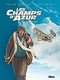 Les Champs d'azur - Tome 01: Les Pionniers (24X32)