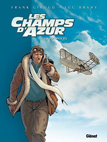 Les Champs d'azur - Tome 01: Les Pionniers