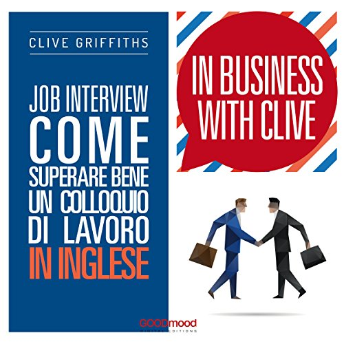 Job Interview - Come superare bene un colloquio di lavoro in inglese audiobook cover art