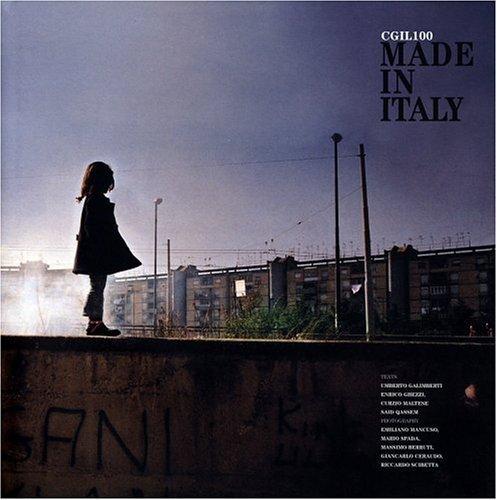 Made in Italy - CGIL 100 by Emiliano Mancuso (2006-03-02)