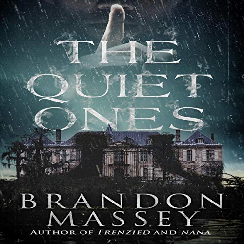 The Quiet Ones  By  cover art
