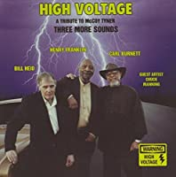 High Voltage - A Tribute To Mccoy Tyner by Three More Sounds