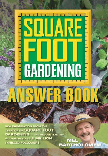 Square Foot Gardening Answer Book (All New Square Foot Gardening) by [Mel Bartholomew]