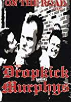 On the Road With the Dropkick Murphys [DVD] [Import]