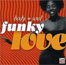 Body + Soul: Funky Love Time-Life