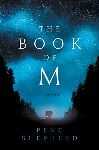 The Book of M: A Novel