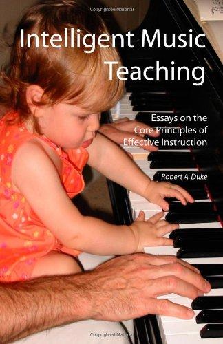 Intelligent Music Teaching: Essays on the Core Principles...