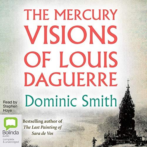 The Mercury Visions of Louis Daguerre cover art