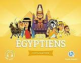 Histoire des Egyptiens: Sur les traces des Pharaons