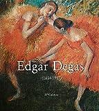 Edgar Degas (1834-1917) (English Edition)