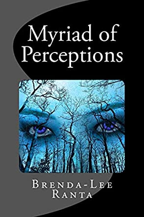 Myriad of Perceptions