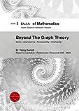 Beyond The Graph Theory (English Edition)