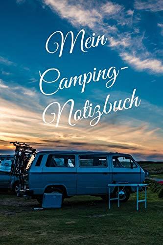 Mein Camping Notizbuch: liniertes DIN A5 Reisetagebuch Journal Notizen Logbuch fürs Zelten, Wohnwagen, Wohnmobil, Camper, Caravan, WoMo und Campingplatz