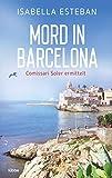 Mord in Barcelona: Comissari Soler ermittelt. Kriminalroman von Esteban, Isabella