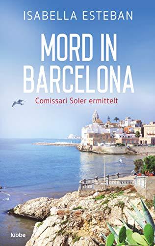 Buchseite und Rezensionen zu 'Mord in Barcelona: Comissari Soler ermittelt. Kriminalroman' von Esteban, Isabella