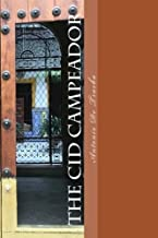 The Cid Campeador (The Legendary Spanish Romance): (English translation)