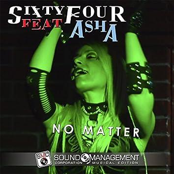 No Matter (feat. Asha)