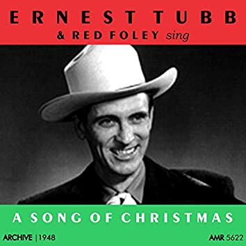 Ernest Tubb and Red Foley Sing a Song of Christmas