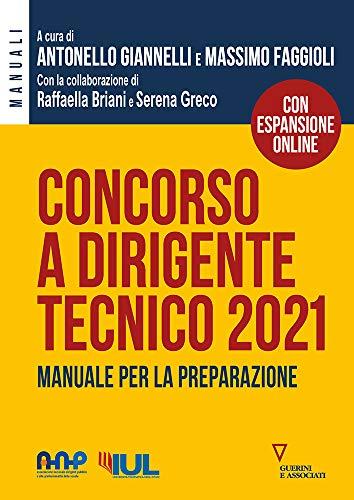 Concorso a dirigente tecnico 2021. Manuale per la preparazione. Con espansione online