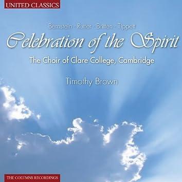 Bernstein & Rutter & Britten & Trippett: Celebration of the Spirit