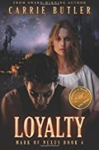 Loyalty (Mark of Nexus) (Volume 4)