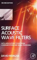 Surface Acoustic Wave Filters: With Applications to Electronic Communications and Signal Processing (Studies in Electrical and Electronic Engineering)