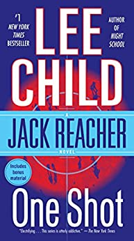 Jack Reacher: One Shot: A Novel by [Lee Child]