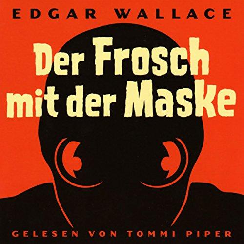 Der Frosch mit der Maske audiobook cover art