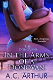 In The Arms of a Donovan: A Sexy BBW Billionaire Family Series Romance (The Donovans Book 13)