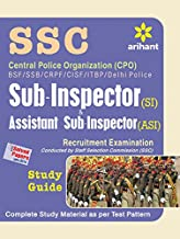 Central Police Organization (Cpo) Bsf/Ssb/Crpf/Cisf/Itbpf/Delhi Police Sub-Inspector & Assistant Sub-Inspector (Cisf) Recruitment Examination Study Guide
