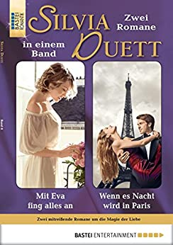 Silvia-Duett - Folge 08: Mit Eva fing alles an/Wenn es Nacht wird in Paris von [Sybille Simon, Chris Williams]
