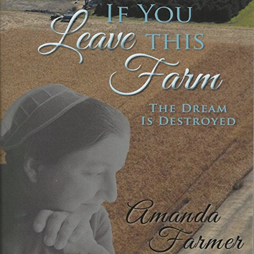 If You Leave This Farm audiobook cover art