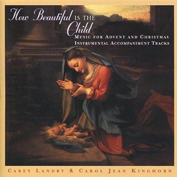 How Beautiful Is the Child - Instrumental Accompaniment Tracks