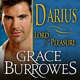 Darius: Lord of Pleasure     Lonely Lords, Book 1              By:                                                                                                                                 Grace Burrowes                               Narrated by:                                                                                                                                 Roger Hampton                      Length: 10 hrs and 28 mins     Not rated yet     Overall 0.0