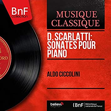D. Scarlatti: Sonates pour piano (Stereo Version)
