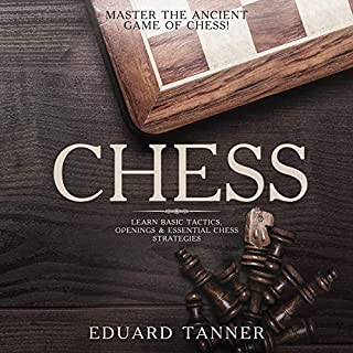 Chess: Master the Ancient Game of Chess!  audiobook cover art