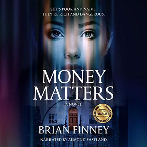 Money Matters: A Novel audiobook cover art